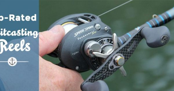 10 Best Baitcasting Reels [2019 Review] * Ultimate Guide