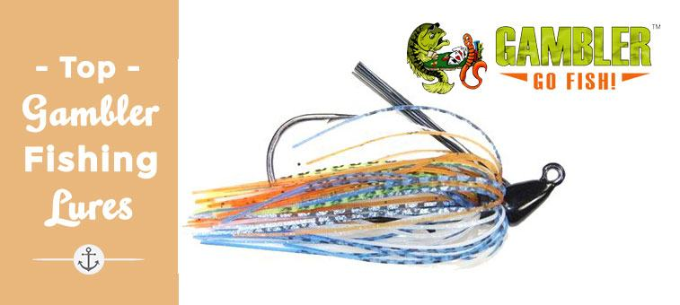 Best Gambler Fishing Lures