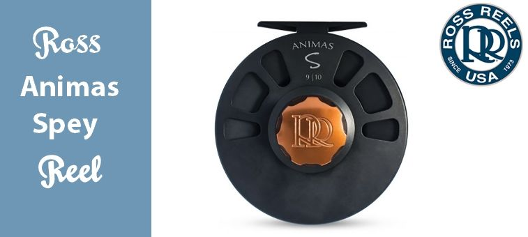 Ross Animas Spey Reel
