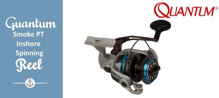 Quantum Smoke PT Inshore Spinning Reel Size 30 Review