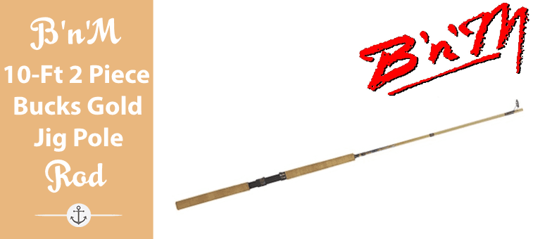 BnM 10-Feet 2 Piece Bucks Gold Jig Pole Featured