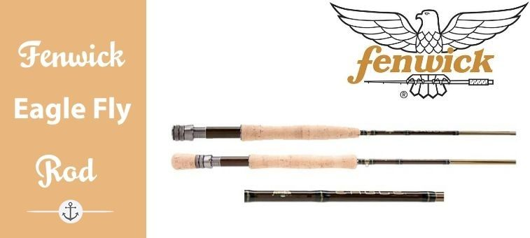 Fenwick-Eagle-Fly Rods Featured