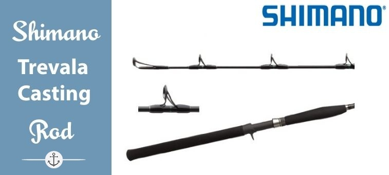 Shimano Trevala Casting Rod Review |