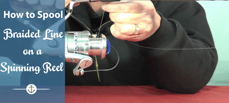 How to spool a braided line on a spinning reel