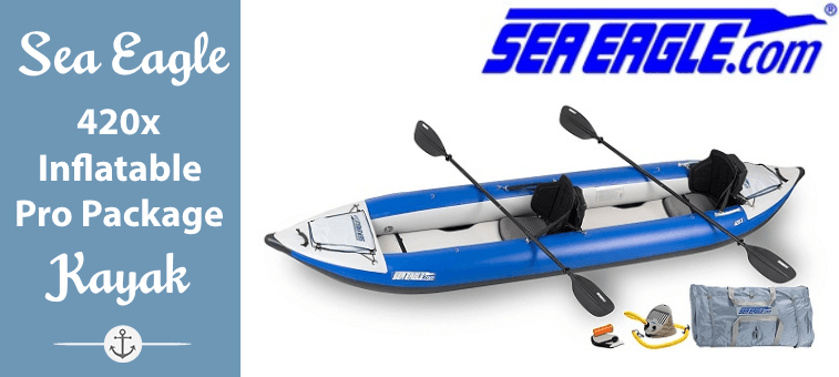 Sea Eagle 420x Inflatable Kayak with Pro Package Feature
