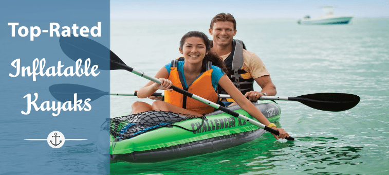 Best Inflatable Kayaks 2017 Featured