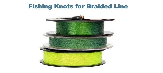 Fishing Knots for Braided Line